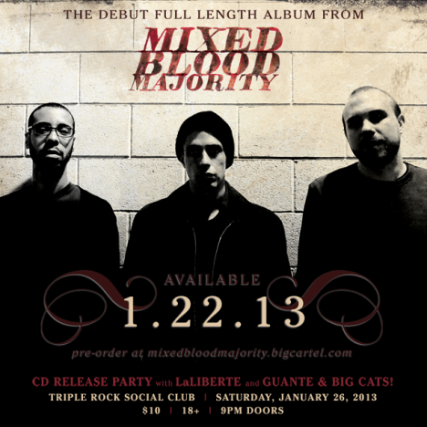 Mixed Blood Majority CD Release Party w/ LaLiberte and Guante & Big Cats January 26