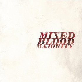 Mixed Blood Majority review